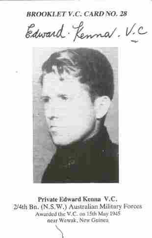 Private Edward Kenna V. C. signed Brooklet Card No. 28.