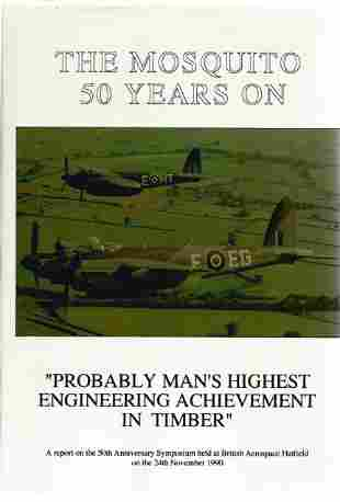 The Mosquito 50 Years On. A WW2 First Edition Hardback
