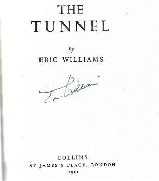 Eric Williams. The Tunnel. A WW2 hardback First Edition