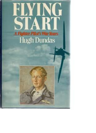 Hugh Dundas. Flying start. WW2 hardback book, in good