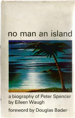 Eileen Waugh. No Man An Island, biography of Peter
