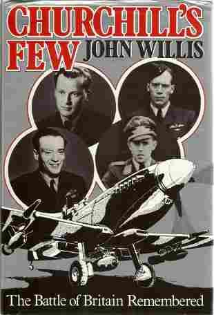 John Willis. Churchill's Few. WW2 First Edition