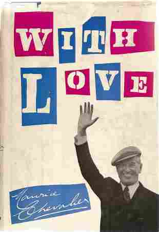 Maurice Chevalier. With Love. A First Edition Hardback