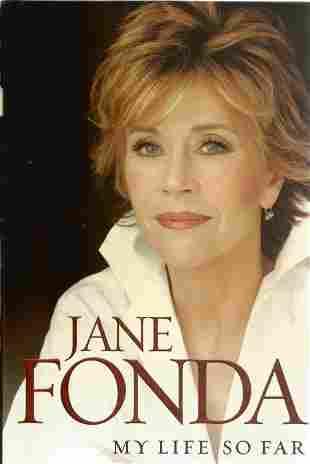 Jane Fonda. My Life So Far. A Signed First Edition