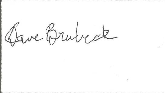 Dave Brubeck small signed white card. Good condition.