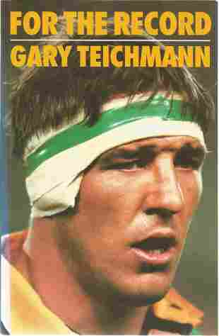 Gary Teichmann signed For the record softback book.