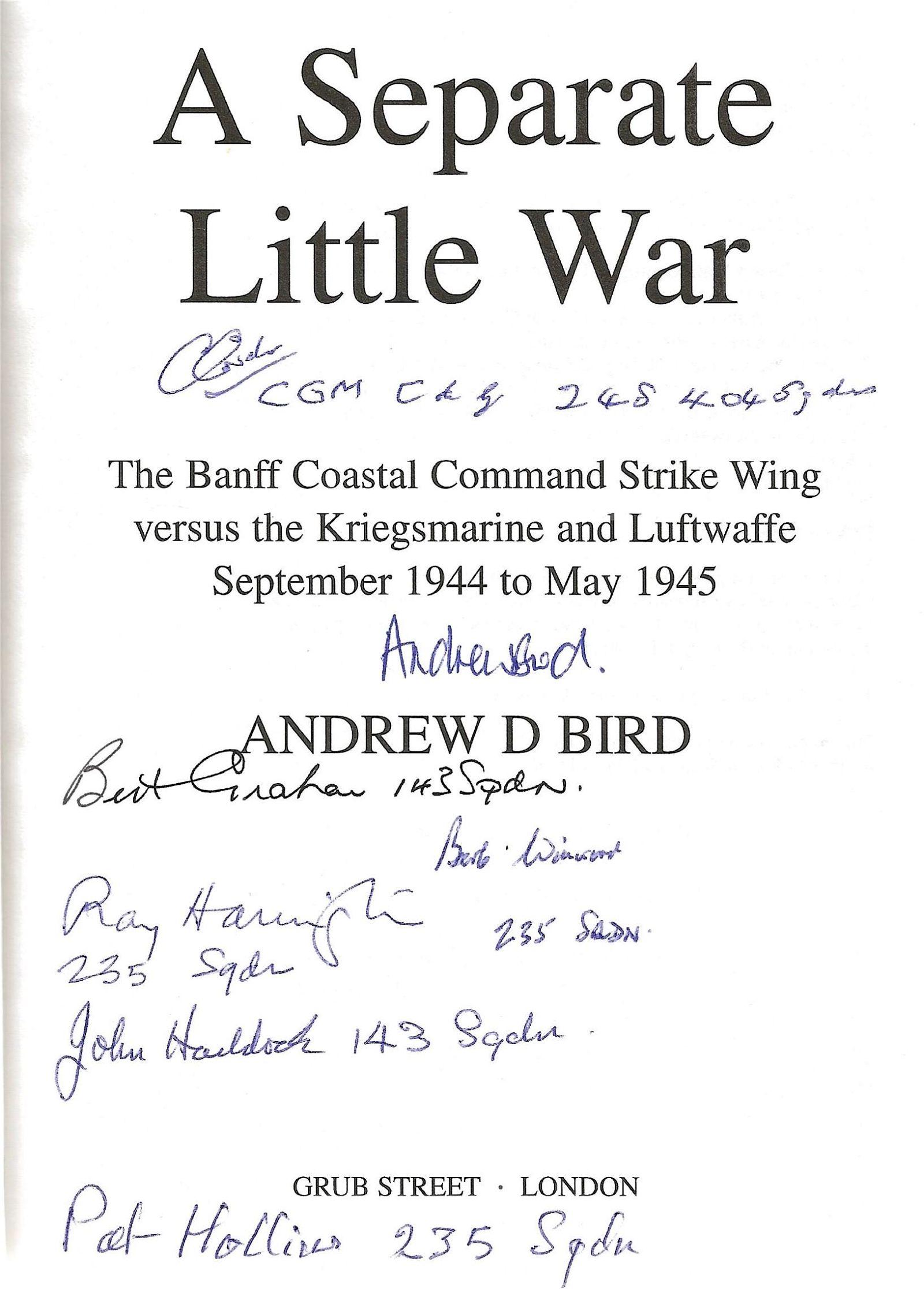 Andrew D Bird. A Separate Little War, The Banff Coastal