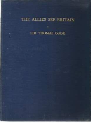 Sir Thomas Cook signed book The Allies See Britain. A