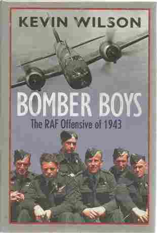 32 WW2 vets signed book Kevin Wilson. Bomber Boys, The