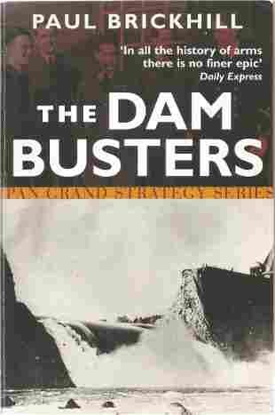 Paul Brickhill. The Dam-Busters. G L Johnny Johnson