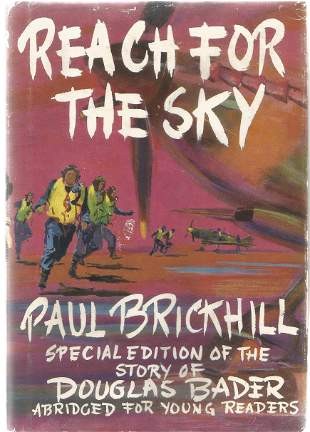 Paul Brickhill. Reach For The Sky. -Special Edition of