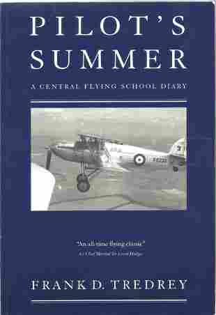 Frank D Tredrey. Pilots Summer -A Central Flying School
