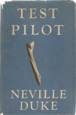 Neville Duke. Test Pilot. A First Edition Multi-signed