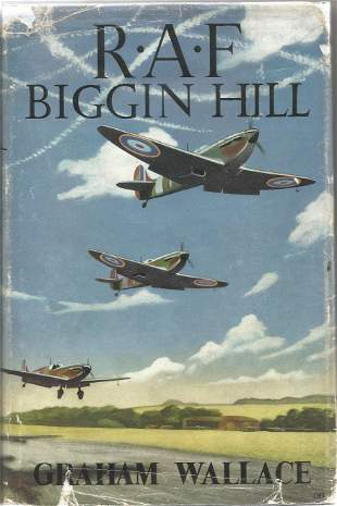 Graham Wallace. RAF, Biggin Hill. A First Edition
