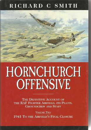Richard C Smith. Hornchurch Offensive. - The definitive