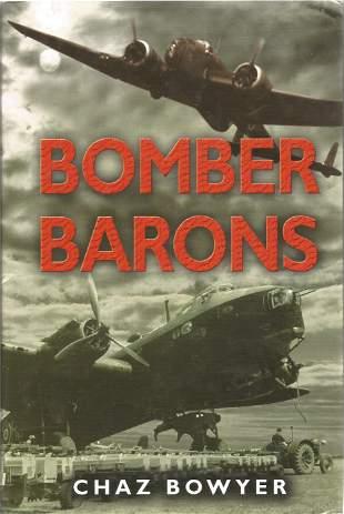 Chaz Bowyer. Bomber Barons. A WW2 multi-signed hardback