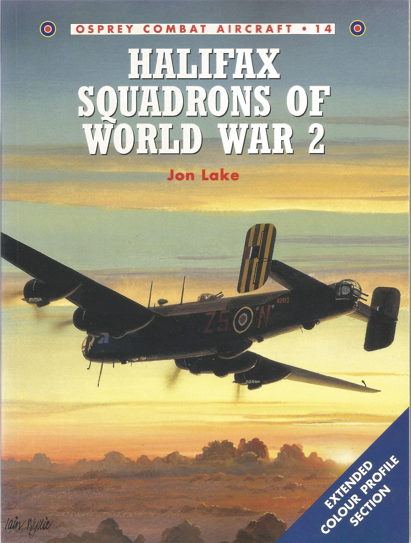 Jon Lake. Halifax Squadrons of World War Two. A First