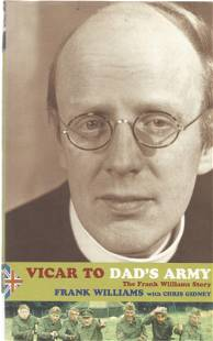 Frank Williams signed Vicar to Dad's Army hardback book