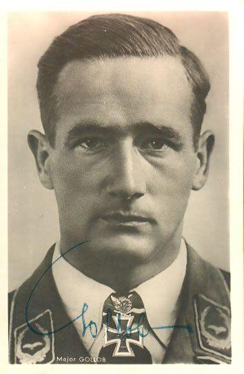 Major Gordon Gollob KC OL SD signed 6 x 4 wartime