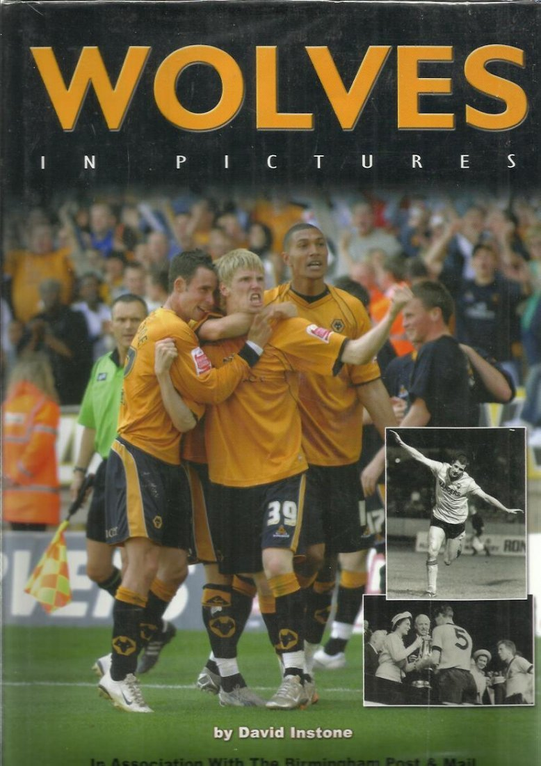 40 Players signed Wolves in Pictures hardback book by