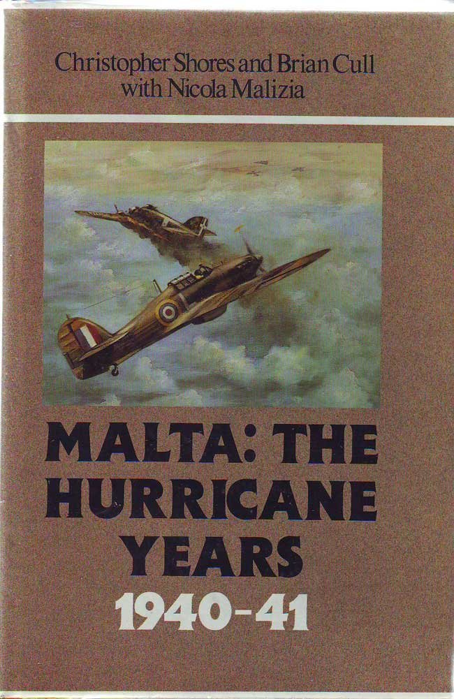 Malta: the hurricane years 1940-41 by Christopher