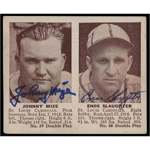 Johnny Mize and Enos Slaughter Signed 1941 Double Play