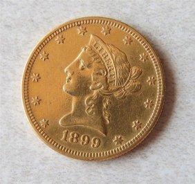 1899 Liberty Head 10 Dollar Eagle Gold Us Coin