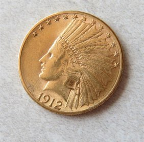 1912 S Indian Head 10 Dollar Gold Us Coin