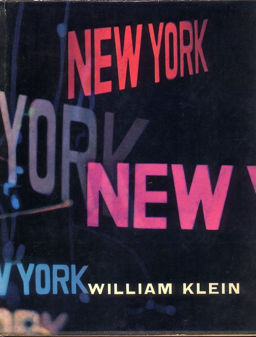 KLEIN WILLIAM  (n. 1928) New York. Life is Good & Good