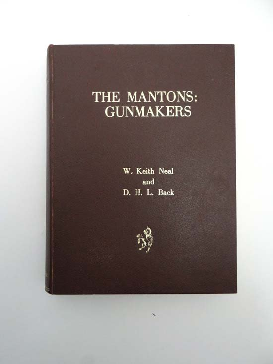 Book : W.Keith Neal and D.H.L.Back The Mantons : Gunmak