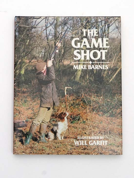 Book : Mike Barnes The Game Shot illustrated by Will Ga