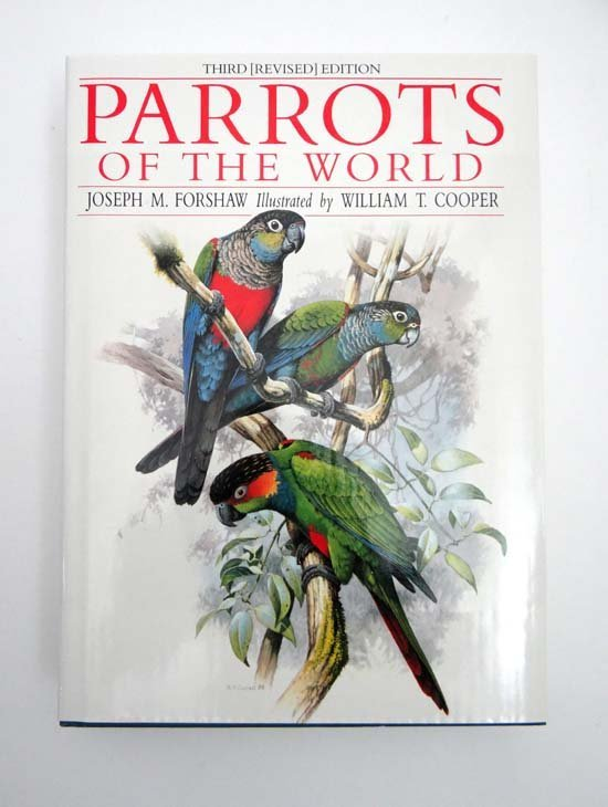 Book :  Joseph M Foreshaw Parrots of the World illustra