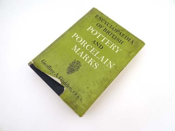 Book : Geoffrey A Godden Encyclopaedia of British Potte