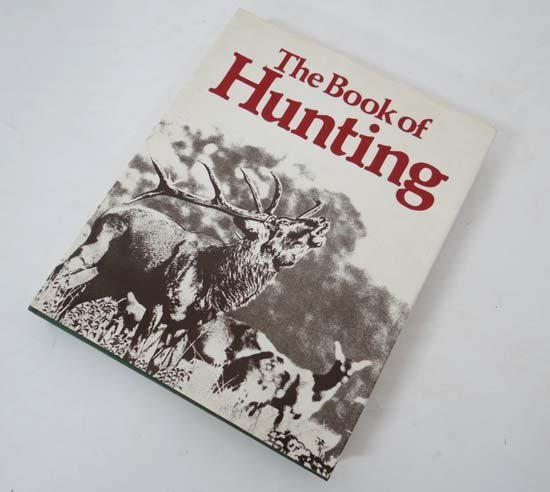 Book : Ruth Bucher (ed) The Book of Hunting published