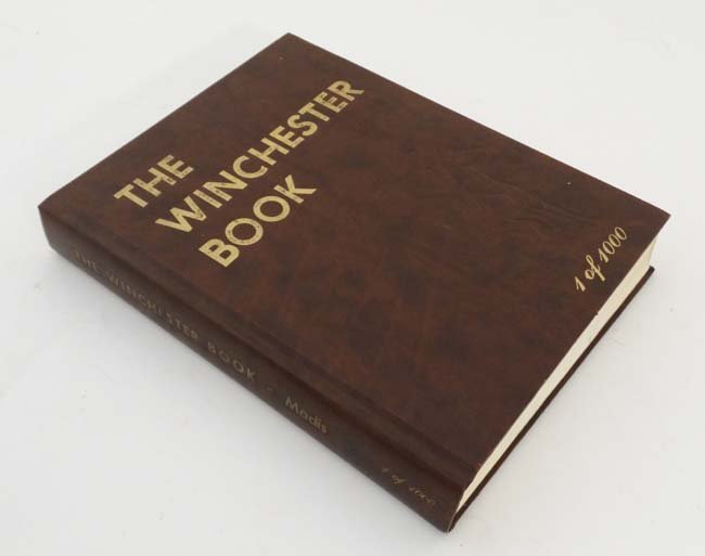 Book: A signed copy of '' The Winchester Book 1 of 1000