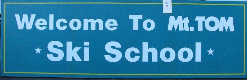 Mt. Tom Ski School Sign