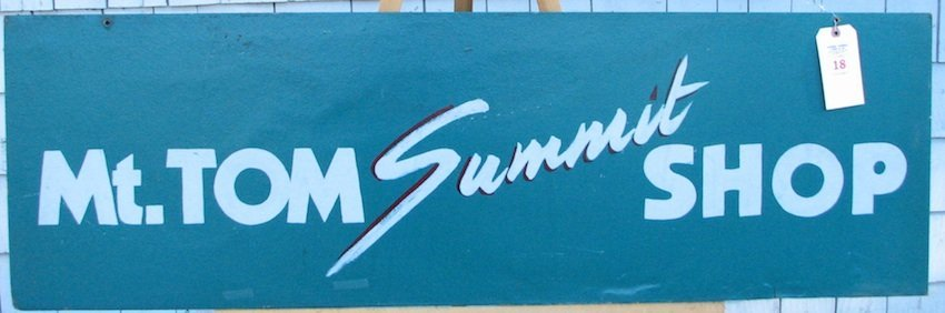 Mt. Tom Summit Shop Sign