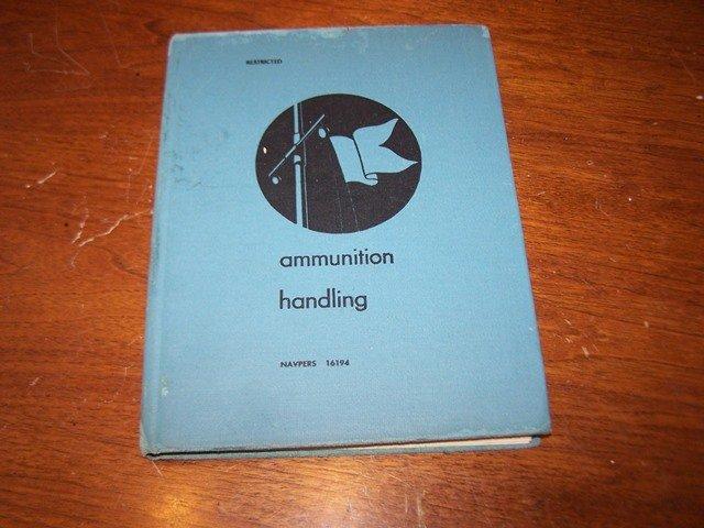 Ammunition Handling Restricted Book WW11 era