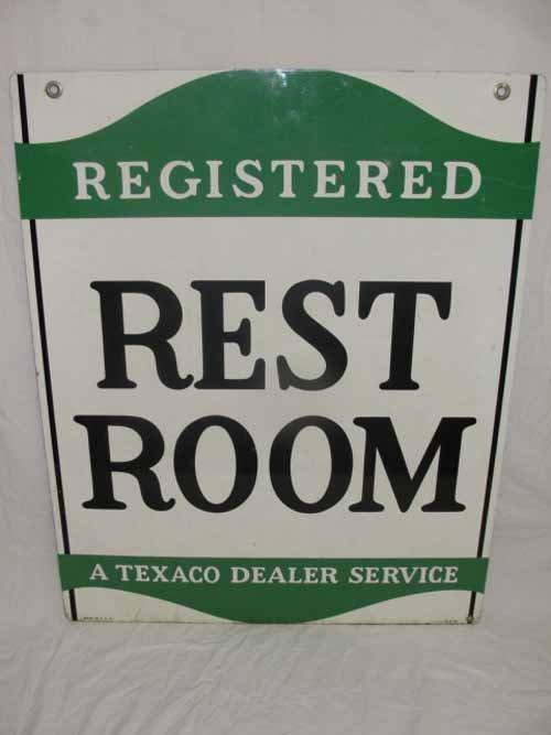 24: Texaco Rest Room Dealer Sign