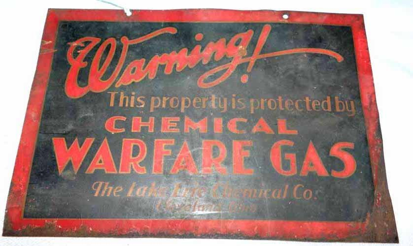 """Warning! Chemical Warfar eGas"" Sign"