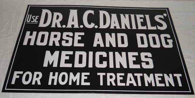 Dr. Daniels Horse & Dog Medicine Sign