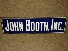 """""""john Booth Inc"""" Sign"""
