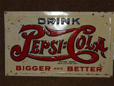 Drink Pepsi Cola Bigger  Better Tin Sign