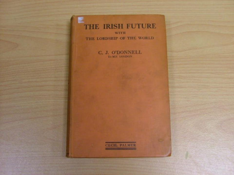 Book: Hardcover, The Irish Future with the Lordship of
