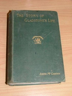 "Book, hardcover ""The Story of Gladstone's Life"" by Just"