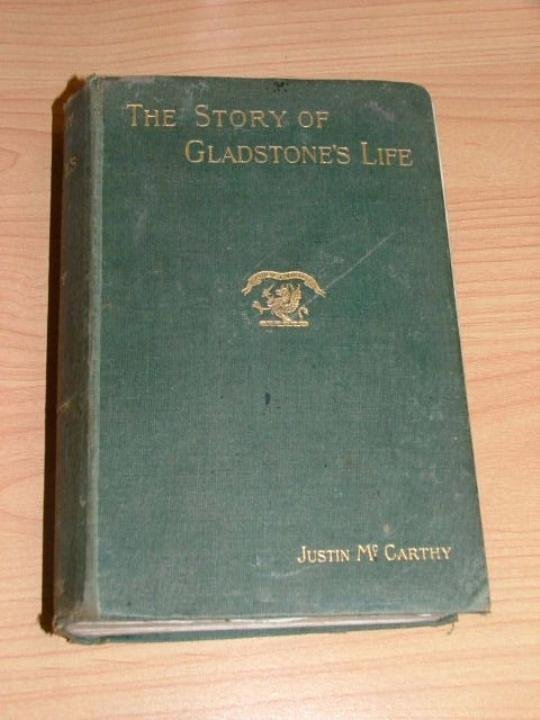 """Book, hardcover """"The Story of Gladstone's Life"""" by Just"""