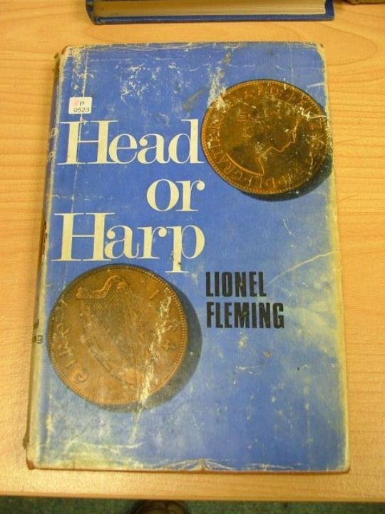 """Book Hard cover """" Head or Harp """" by Lionel Fleming. Pub"""