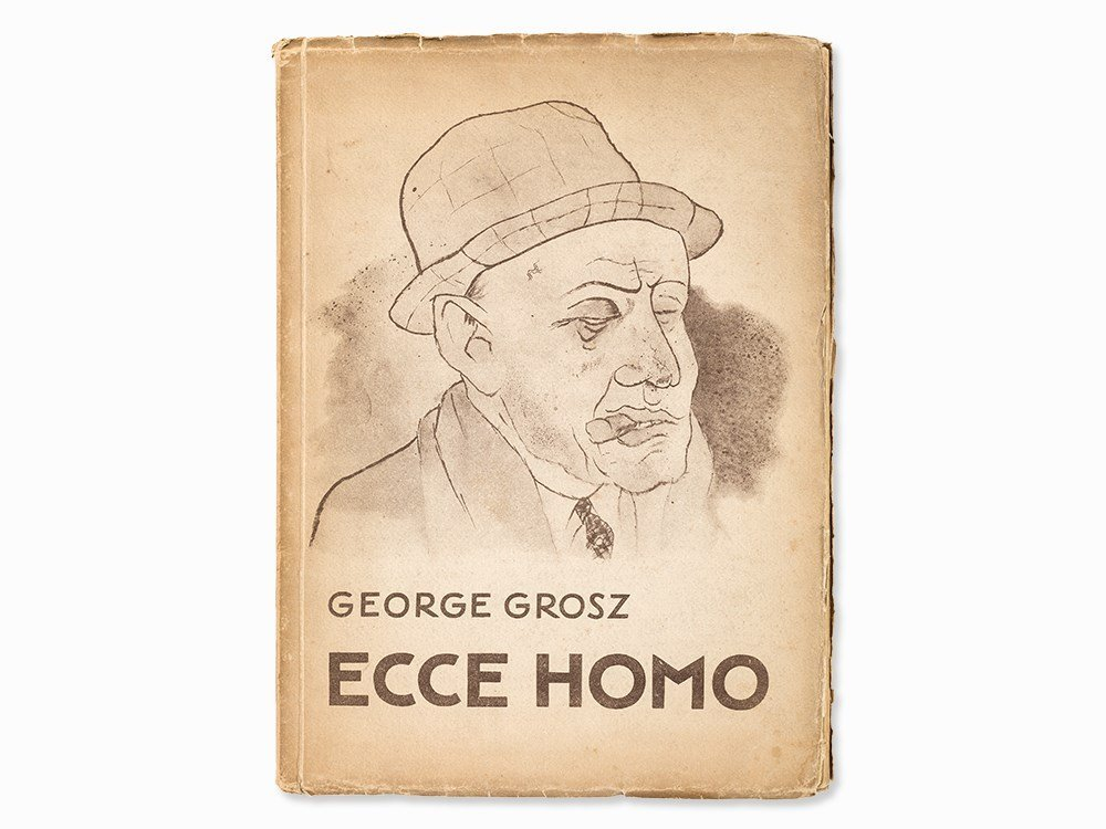 George Grosz, 'Ecce Homo' with 100 Illustrations,
