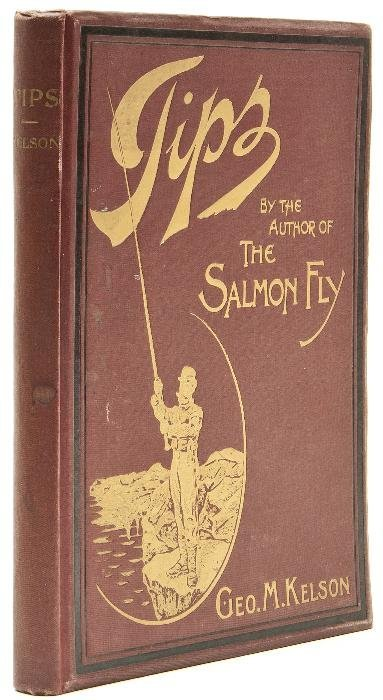 """Kelson (George M.) Tips by the Author of """"The Salm"""
