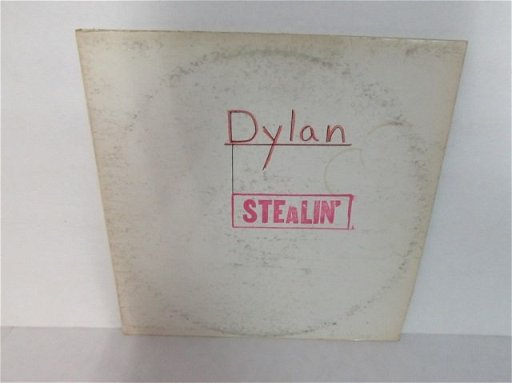 BOB DYLAN STEALIN BOOTLEG VINYL RECORD